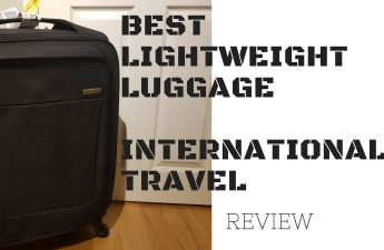 BEST LIGHTWEIGHT LUGGAGE INTERNATIONAL TRAVEL