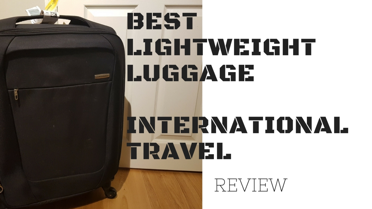 BEST LIGHTWEIGHT LUGGAGE INTERNATIONAL TRAVEL